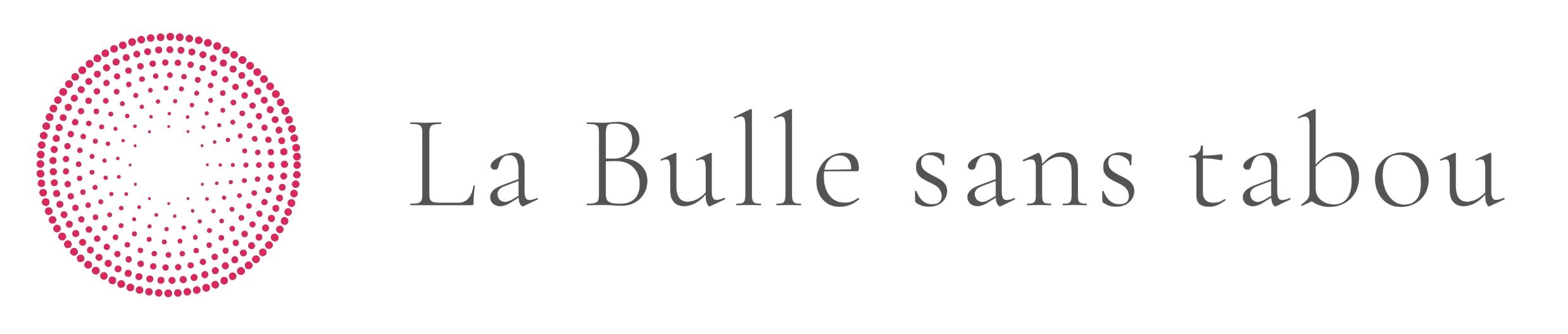 La Bulle Sans Tabou